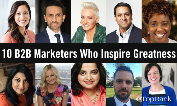 10 B2B Marketers Who Inspire Greatness Bio Photo Collage