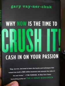 Crush it gary vaynerchuk