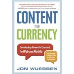 Content is Currency - Content Marketing Book 2012