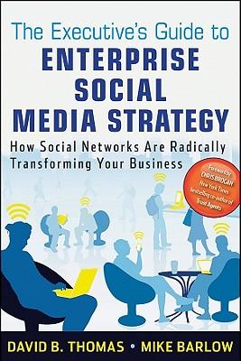 Executives Guide to Enterprise Social Media Strategy