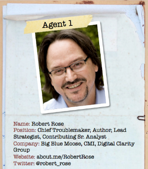 Robert Rose Content Marketing Secret Agent
