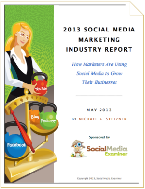 2013 Social Media Marketing Industry Report - Top 5 Questions & Answers