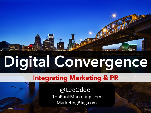 Digital Convergence- Integrated Marketing & Public Relations Keynote