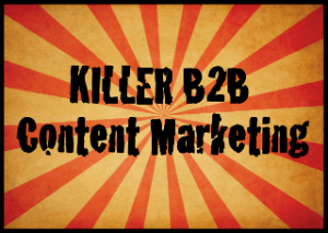 11 B2B Content Marketing Case Studies with Killer Marketing Performance