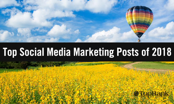 "Hot air balloon over yellow flower field. ""Width ="" 600 ""height ="" 360 ""/> </p> <p> Our sixth most popular social media marketing post of 2019 was a look at last year's top articles on this topic that provided helpful insights and research-based strategies. </p> <h3> <strong> 7. 5 Top B2B Brands to Maximize LinkedIn Engagement – Lane R. Ellis </strong> </h3> <p> <img class="