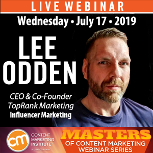 Lee Odden Content Marketing Institute July 17 Webinar
