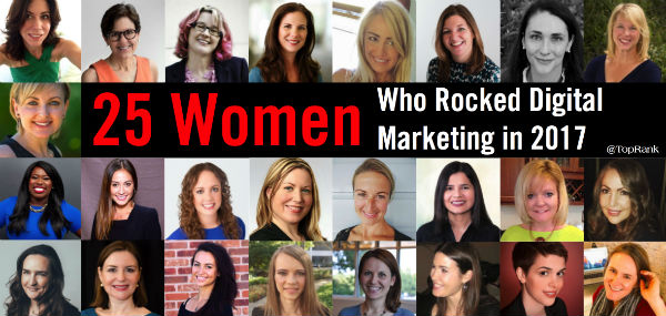 25 Women Who Rocked Digital Marketing 2017
