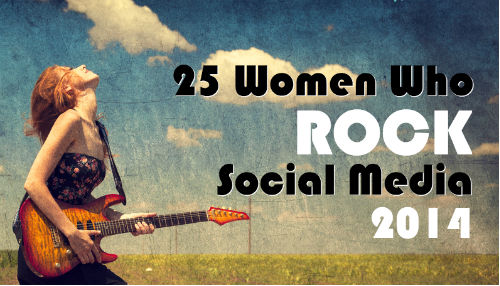 25 Women Who Rock Social Media 2014
