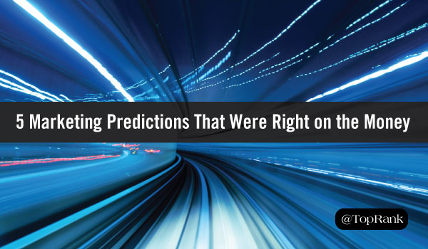 Back to the Future: 5 Marketing Predictions That Were Right on the Money