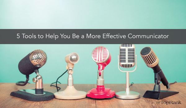 5-tools-effective-communicator