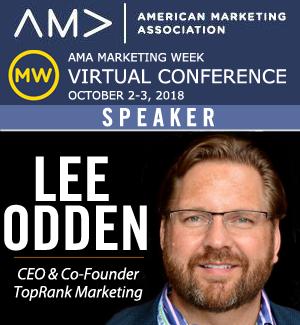 Lee Odden, 2018 AMA Marketing Week Virtual Conference Speaker