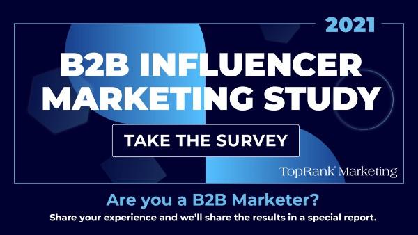 B2B Influencer Marketing Survey