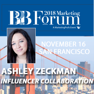Ashley Zeckman, 2018 B2B Marketing Forum speaker
