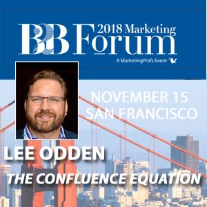 Lee Odden, 2018 B2B Marketing Forum speaker