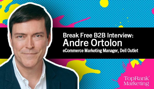 Break Free B2B Andre Ortolon of Dell Outlet Image
