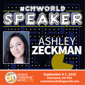 Ashley Zeckman, Content Marketing World 2018 speaker