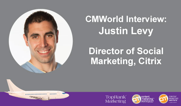 CMWorld Interview: Citrix's Justin Levy Takes a Dive into Top Social Media Opportunities
