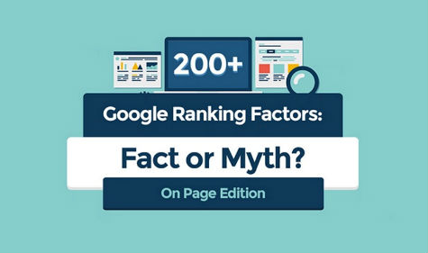 Google's On Page Ranking Factors: Are They Fact Or Myth?