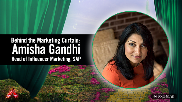 Behind the Marketing Curtain: An Interview with Influencer Marketing Wiz Amisha Gandhi, SAP
