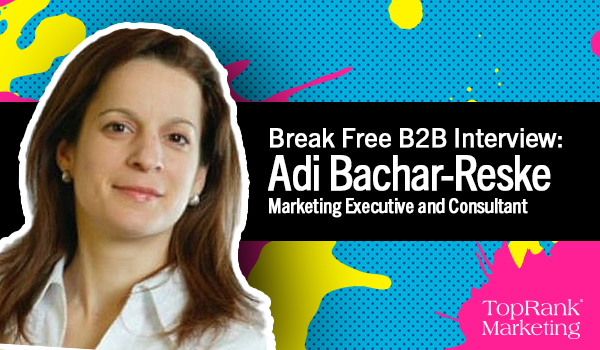 Break Free B2B Interview with Adi Bachar-Reske