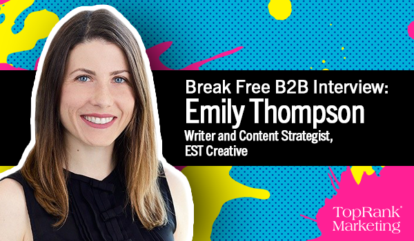 Break Free B2B Interview with Emily Thompson