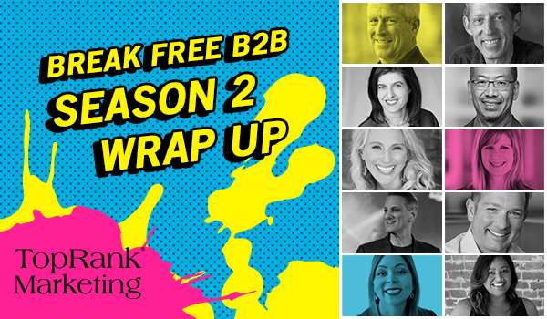 Break Free B2B Season 2 Wrap Up Image