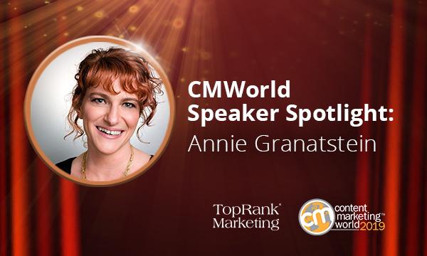 Annie Granatstein on Powerful Brand Storytelling #CMWorld