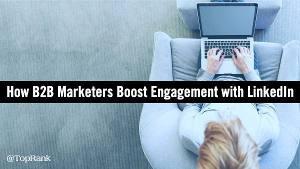 B2B Marketing Engagement LinkedIn