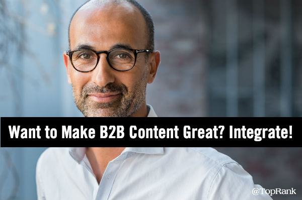 B2B integrated content marketing