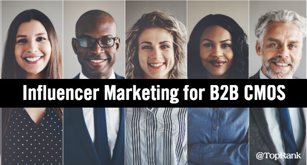 B2B Influencer Marketing for CMOs