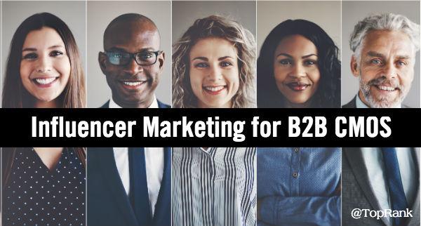 B2B Influencer Marketing for CMOs