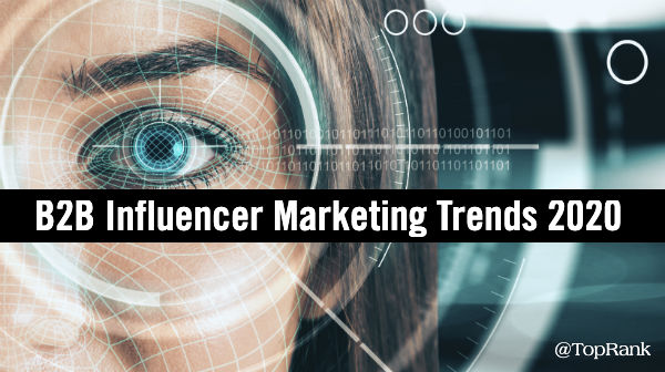 B2B influencer marketing trends 2020