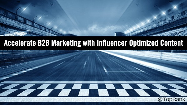 Influencer Optimized Content for B2B Marketing
