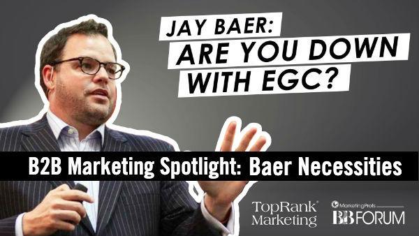Jay Baer Interview B2B Marketing