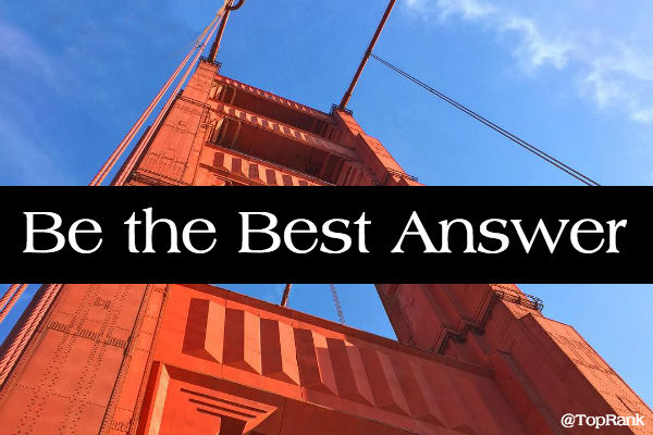 Be the Best Answer - Lee Odden