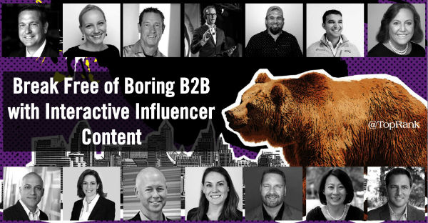 Break Free of Boring B2B Marketing