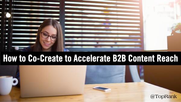 Co-create B2B Content