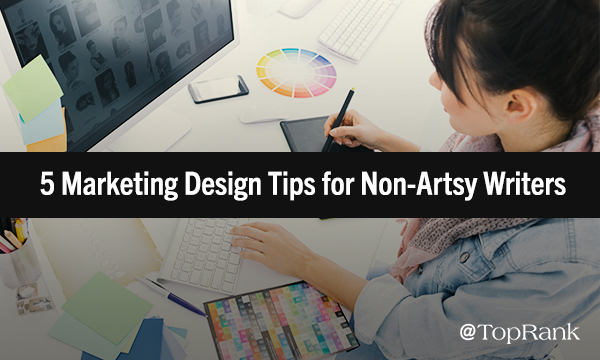 Marketing Design Tips for Non-Designers