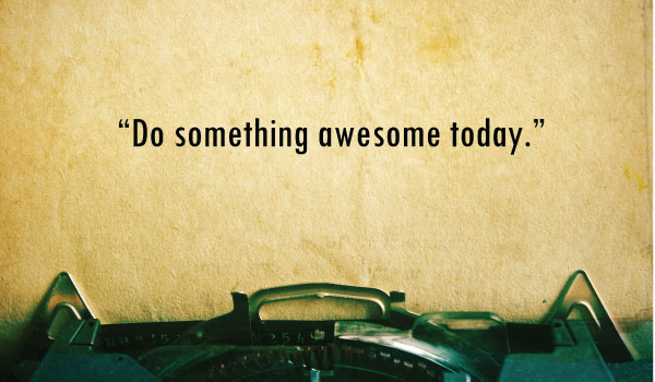 do-something-awesome-today