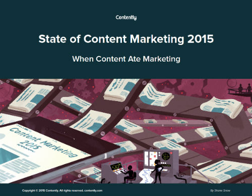 The State of Content Marketing 2015 Contently