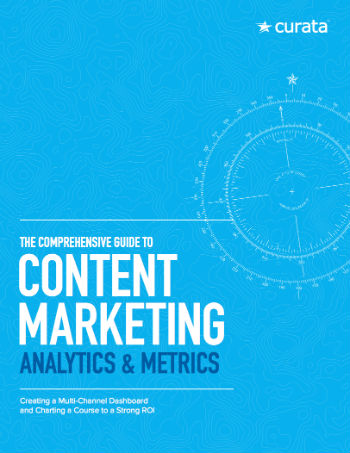 Comprehensive Guide to Marketing Analytics and Metrics Curata