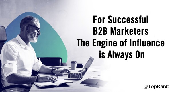 B2B Engine of Influence Always On