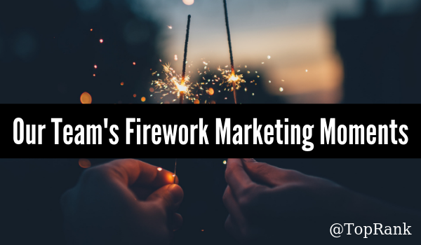 Firework Marketing Moments