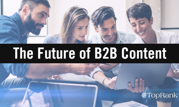 the future of b2b marketing content