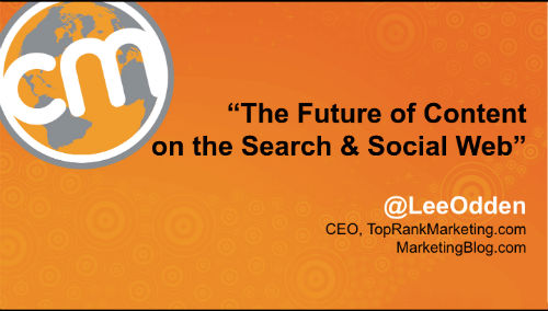 Future of Content on the Search and Social Web