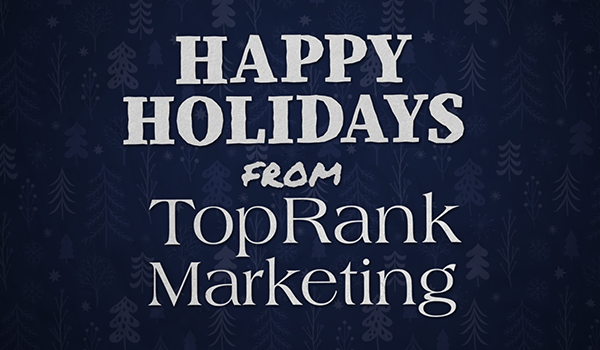 From Our Marketing Family to Yours, Happy Holidays, Marketers!