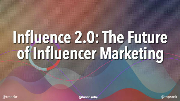 Influence 2.0 – The Future of Influencer Marketing Research Report 2017