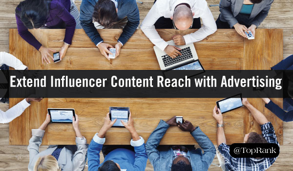 Give Influencer Content Programs a Promotional Edge with Digital Advertising