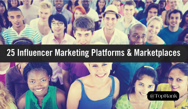25 Influencer Marketing Platforms & Marketplaces