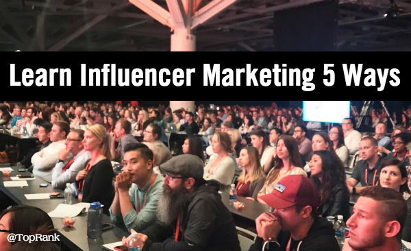 Learn Influencer Marketing 5 Ways